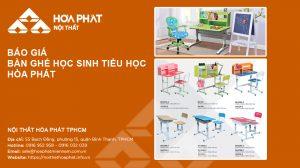 Báo giá Bàn ghế học sinh tiểu học Hòa Phát