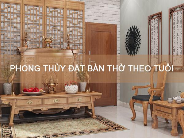 Phong thủy đặt bàn thờ theo tuổi
