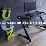 Bàn chơi game chữ Z