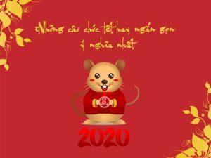 Những câu chúc tết hay ngắn gọn 2020