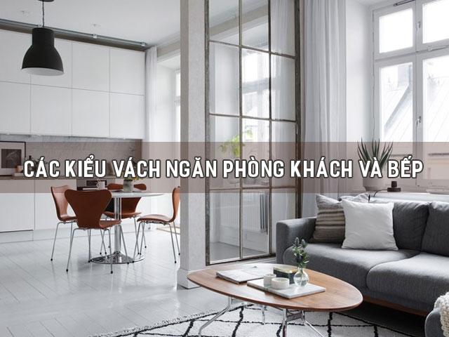Các kiểu vách ngăn phòng khách và bếp