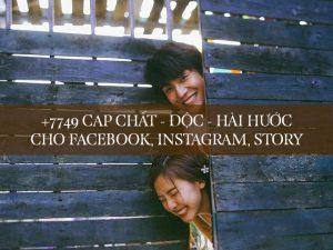 cap chất, cap ngắn ngọn đăng facebok, instagram, zalo, story